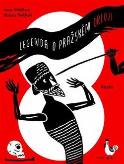 Obálka titulu Legenda o Pražském orloji