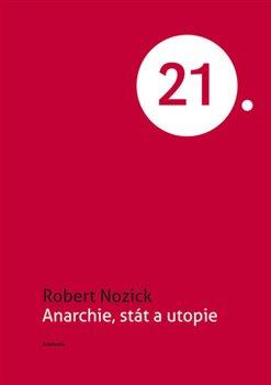 Obálka titulu Anarchie, stát a utopie