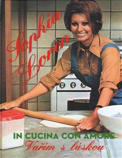 Obálka titulu Sophia Loren - Recepty pro milovníky italské kuchyně