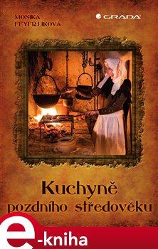 Obálka titulu Kuchyně pozdního středověku