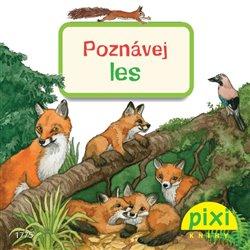 Obálka titulu Poznávej les