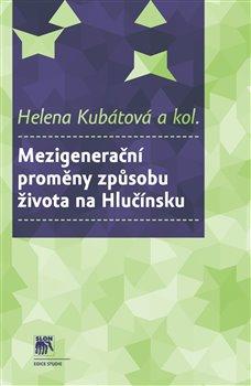 Obálka titulu Mezigenerační proměny způsobu života na Hlučínsku