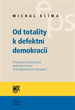 Obálka titulu Od totality k defektní demokracii