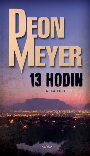 13 hodin - Deon Meyer | Booksquad.ink