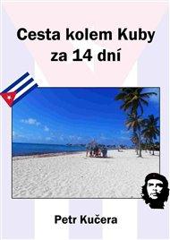 Cesta kolem Kuby za 14 dní