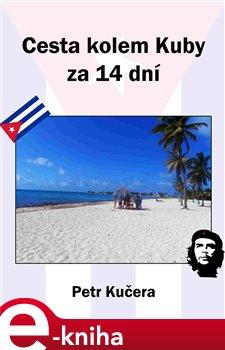 Obálka titulu Cesta kolem Kuby za 14 dní