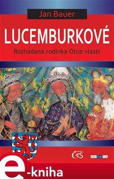 Obálka titulu Lucemburkové