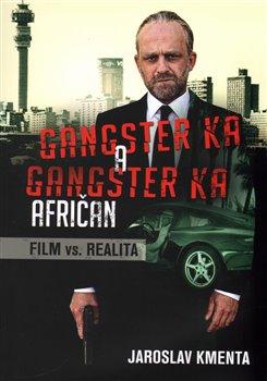 Obálka titulu Gangster Ka: Afričan