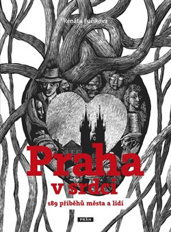 Obálka titulu Praha v srdci