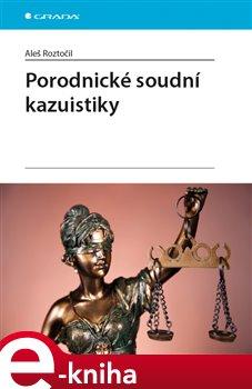 Obálka titulu Porodnické soudní kazuistiky