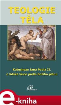 Obálka titulu Teologie těla
