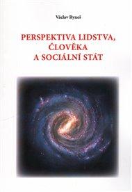 Perspektiva lidstva, člověka a sociální stát