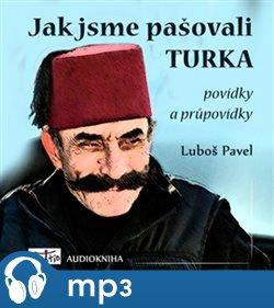 Obálka titulu Jak jsme pašovali Turka