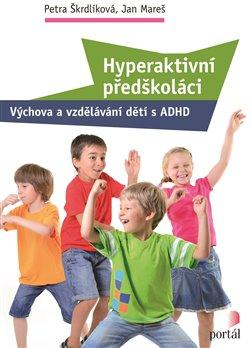 Obálka titulu Hyperaktivní předškoláci