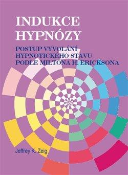 Obálka titulu Indukce hypnózy