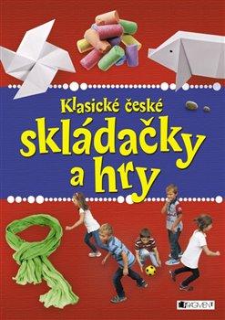 Obálka titulu Klasické české skládačky a hry