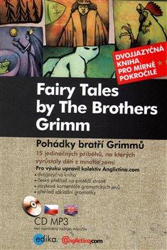 Obálka titulu Pohádky bratří Grimmů / Fairy Tales by The Brothers Grimm