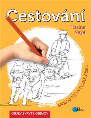 Cestování - Spojuj tečky podle čísel - Karine Nayé   Booksquad.ink