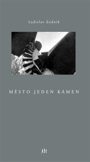 Město jeden kámen - Ladislav Zedník | Booksquad.ink