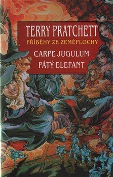 Obálka titulu Carpe Jugulum + Pátý elefant