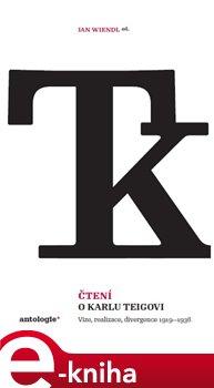 Obálka titulu Čtení o Karlu Teigovi