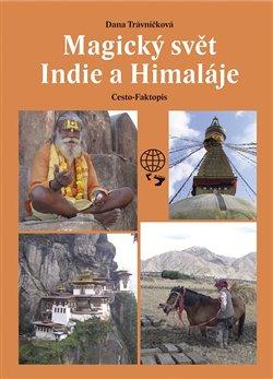Obálka titulu Magický svět Indie a Himaláje