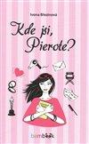 Obálka knihy Kde jsi, Pierote?