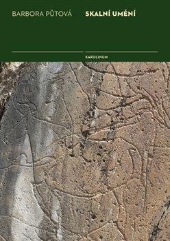 Obálka titulu Skalní umění Portugalská naleziště Foz Côa a Mazouco