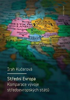 Obálka titulu Střední Evropa. Komparace vývoje středoevropských států