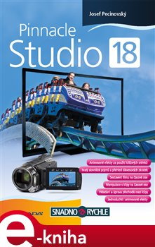 Pinnacle Studio 18 - Josef Pecinovský e-kniha