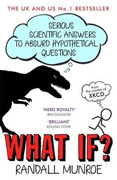 What If? - Randall Munroe