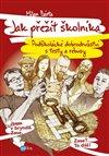 Obálka knihy Jak přežít školníka