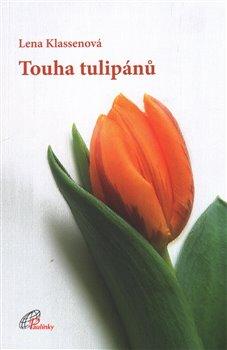 Obálka titulu Touha tulipánů
