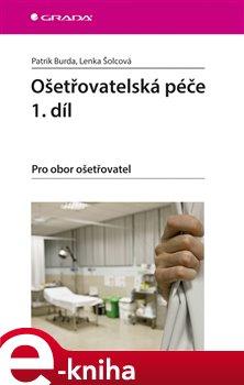 Ošetřovatelská péče 1. díl