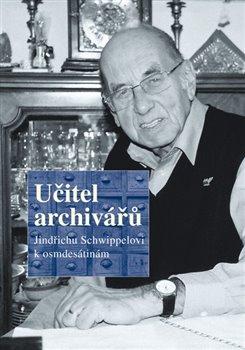 Obálka titulu Učitel archivářů