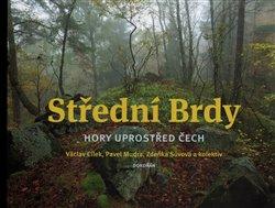 Obálka titulu Střední Brdy – hory uprostřed Čech