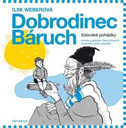 Obálka titulu Dobrodinec Báruch. Židovské pohádky
