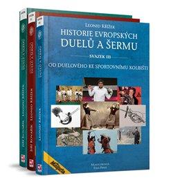 Obálka titulu Historie evropských duelů a šermu I.+ II.+ III.