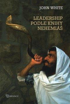 Obálka titulu Leadership podle knihy Nehemiáš