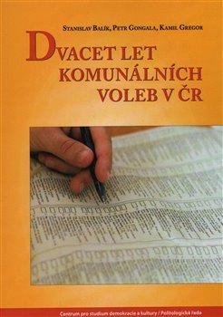 Obálka titulu Dvacet let komunálních voleb v ČR