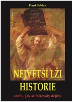 Obálka titulu Největší lži historie I.