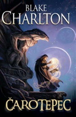 Čarotepec - Blake Charlton   Booksquad.ink
