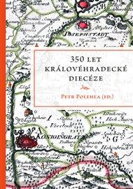 350 let královéhradecké diecéze