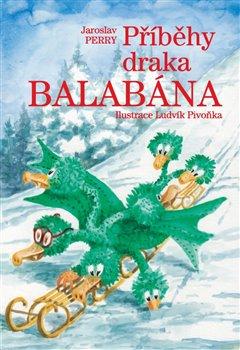 Obálka titulu Příběhy draka Balabána