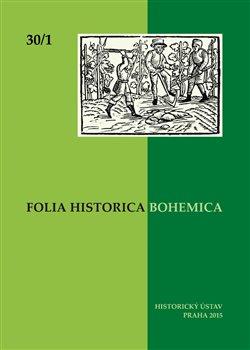 Obálka titulu Folia Bohemica Historica 30/1