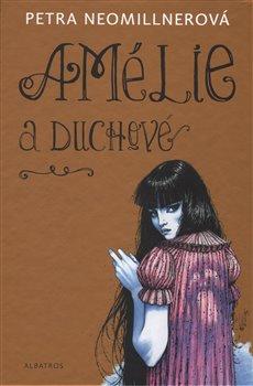 Obálka titulu Amélie a duchové