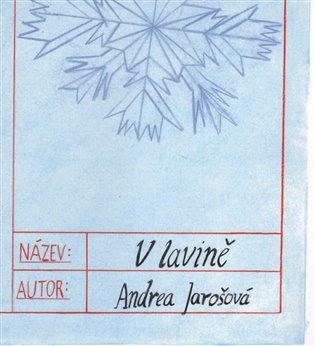 V lavině - Andrea Jarošová | Booksquad.ink