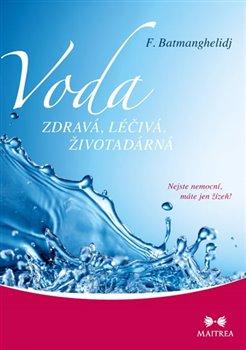 Obálka titulu Voda zdravá, léčivá, životadárná