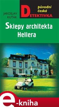 Obálka titulu Sklepy architekta Hellera