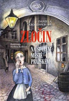 Obálka titulu Zločin na Starém Městě pražském